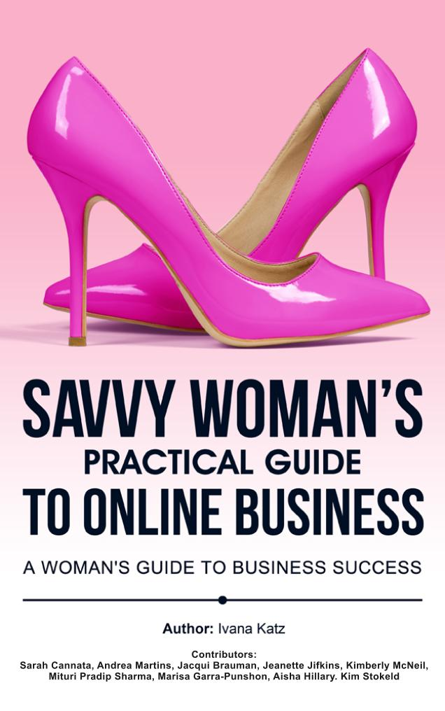 Savvy_Womans_Practical_Guide_to_Online_Business_Final